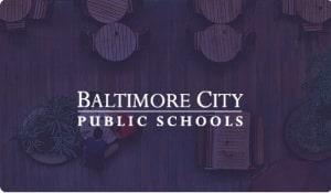 Baltimore City Public Schools Case Study