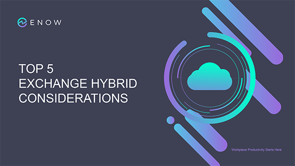 Top 5 Exchange Hybrid Considerations