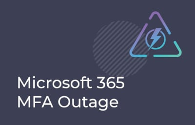 Microsoft 365 MFA Outage